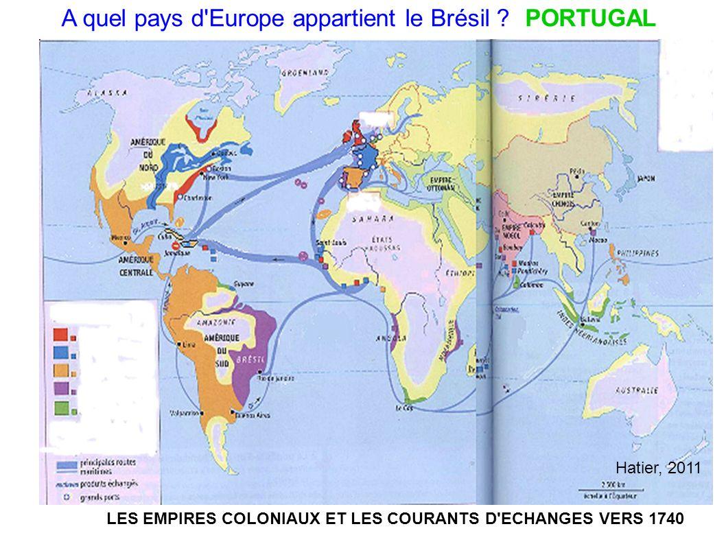 LES EMPIRES COLONIAUX ET LES COURANTS D ECHANGES VERS 1740