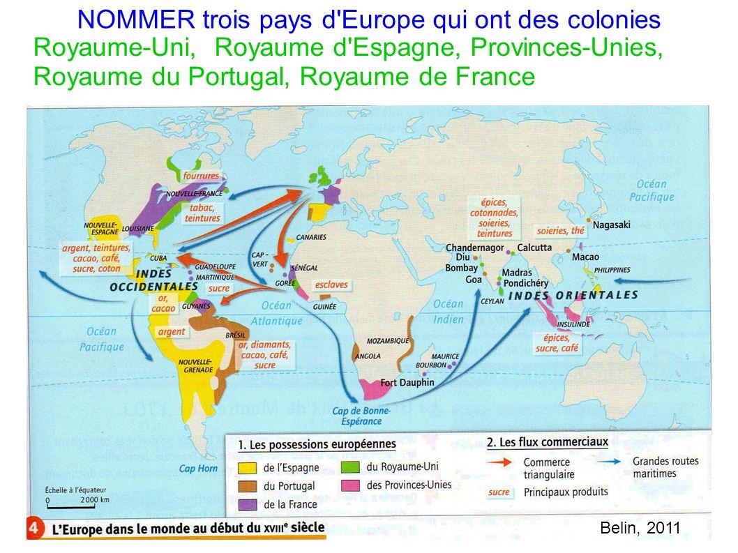 NOMMER trois pays d Europe qui ont des colonies