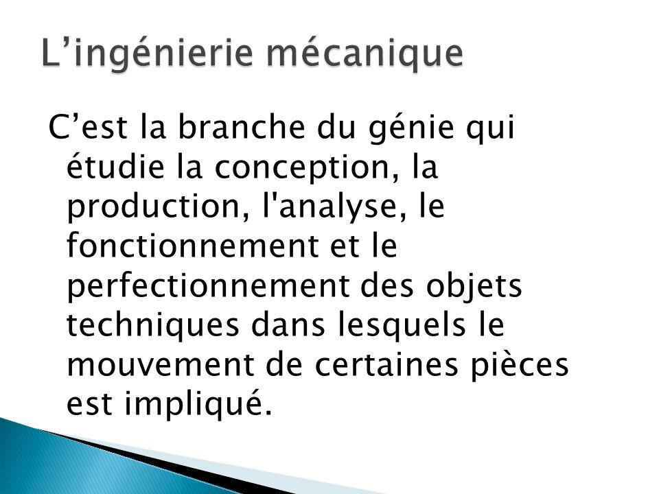 L'ingénierie mécanique