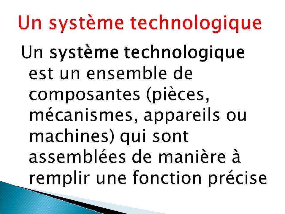 Un système technologique