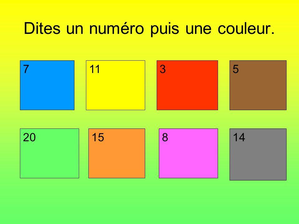 Dites un numéro puis une couleur.