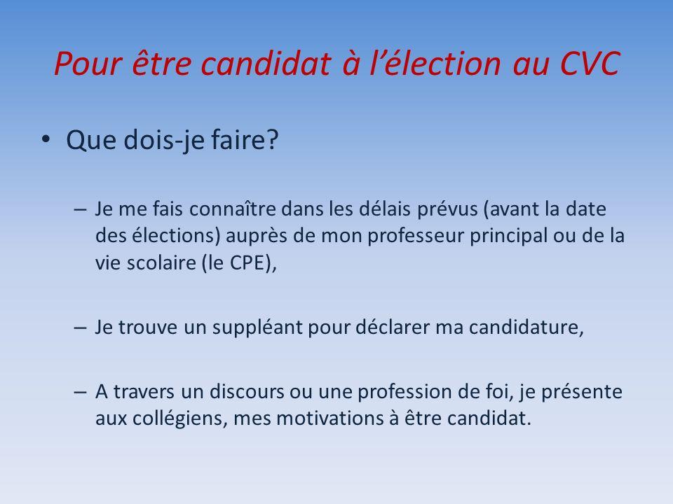 Pour être candidat à l'élection au CVC