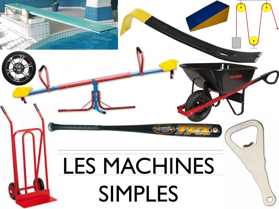 LES MACHINES SIMPLES