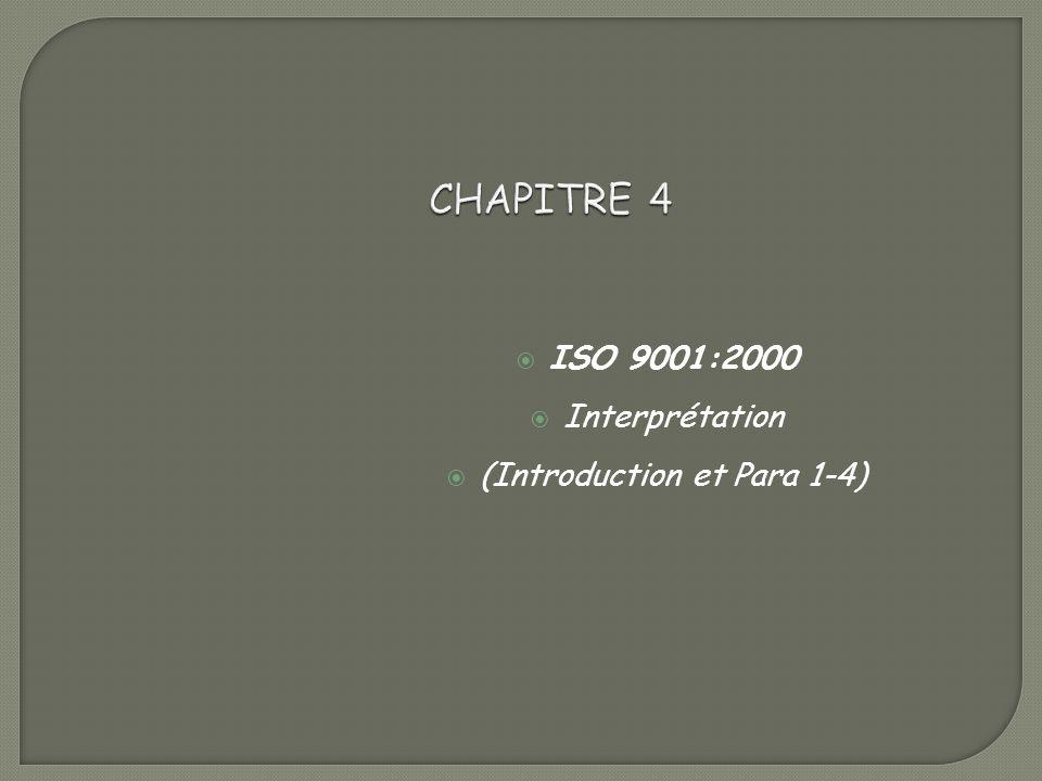 ISO 9001:2000 Interprétation (Introduction et Para 1-4)