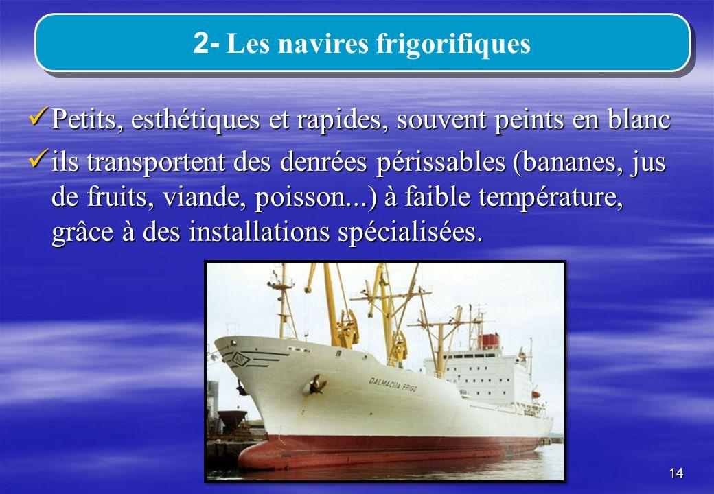 2- Les navires frigorifiques