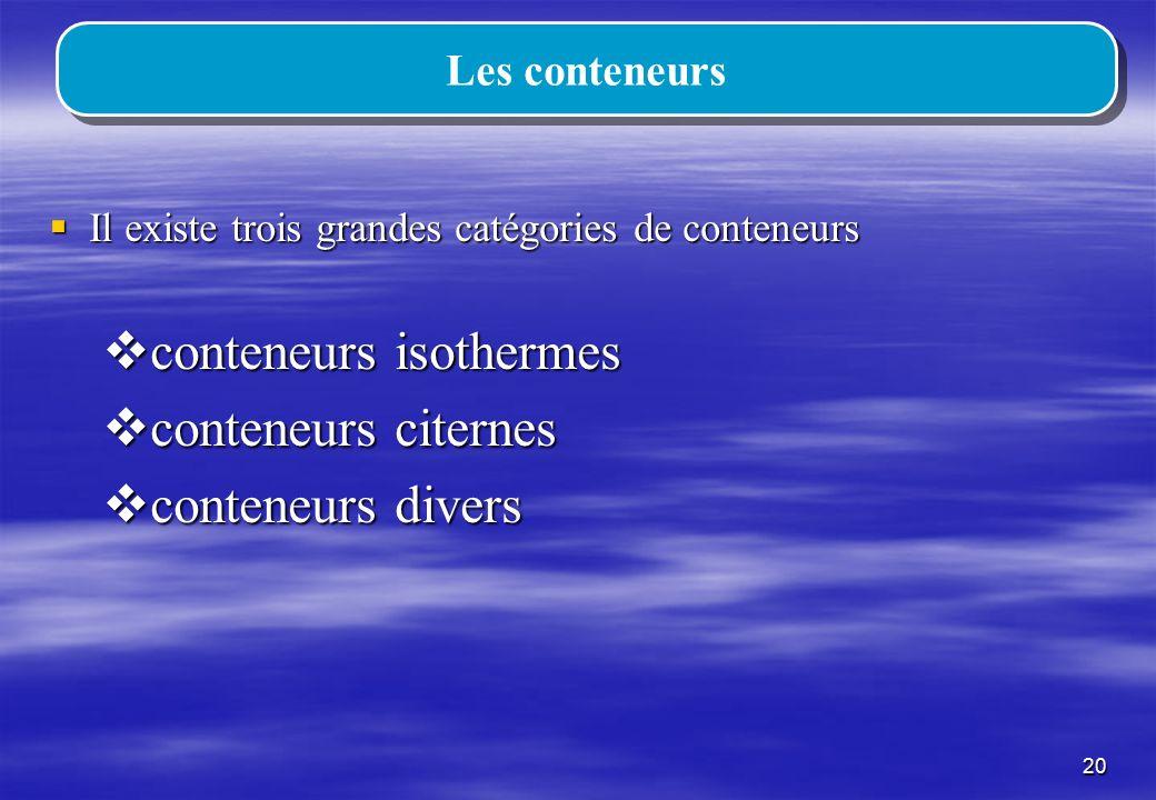 conteneurs isothermes conteneurs citernes conteneurs divers