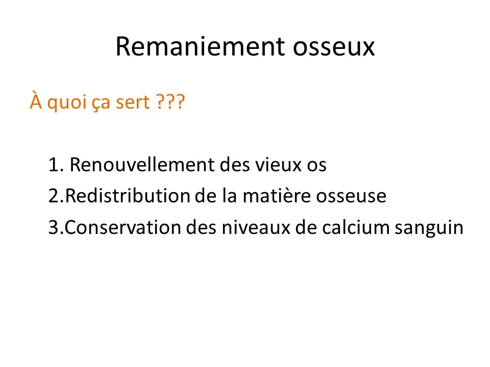 Remaniement osseux