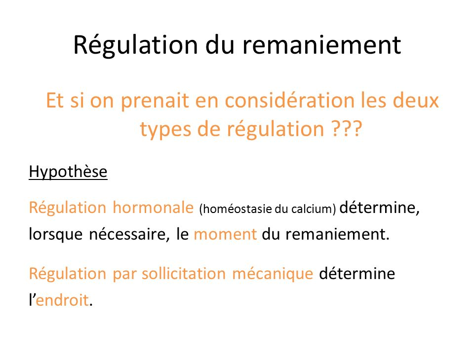 Régulation du remaniement