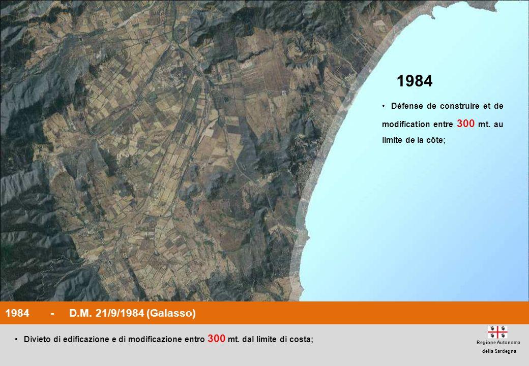 1984 Défense de construire et de modification entre 300 mt. au limite de la côte; 1984 - D.M. 21/9/1984 (Galasso)