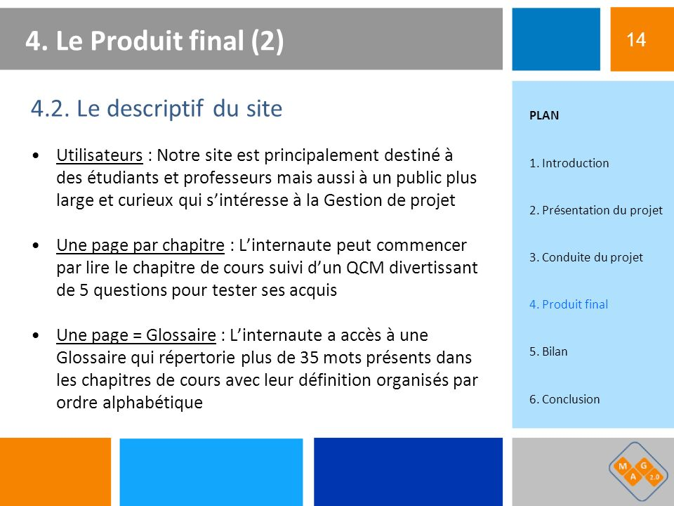 4. Le Produit final (2) 4.2. Le descriptif du site