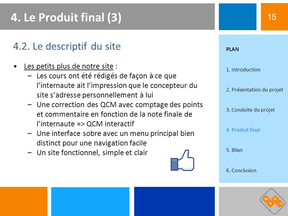 4. Le Produit final (3) 4.2. Le descriptif du site 15