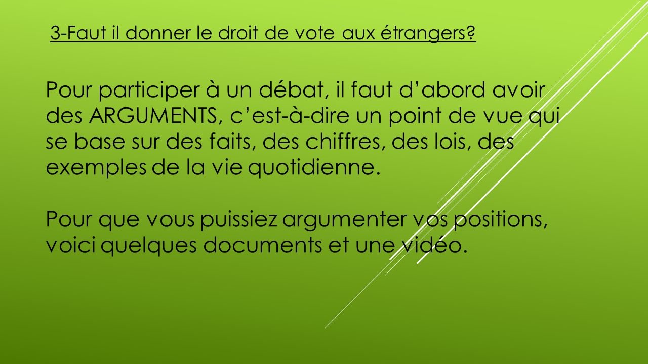 3 faut il donner le droit de vote aux trangers ppt video online t l charger. Black Bedroom Furniture Sets. Home Design Ideas