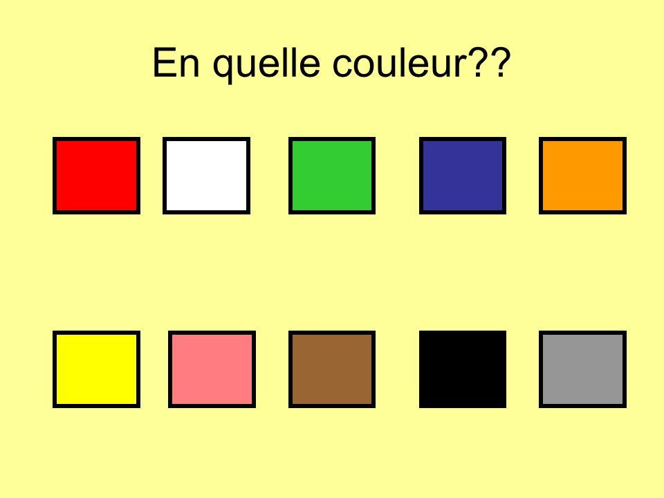 En quelle couleur