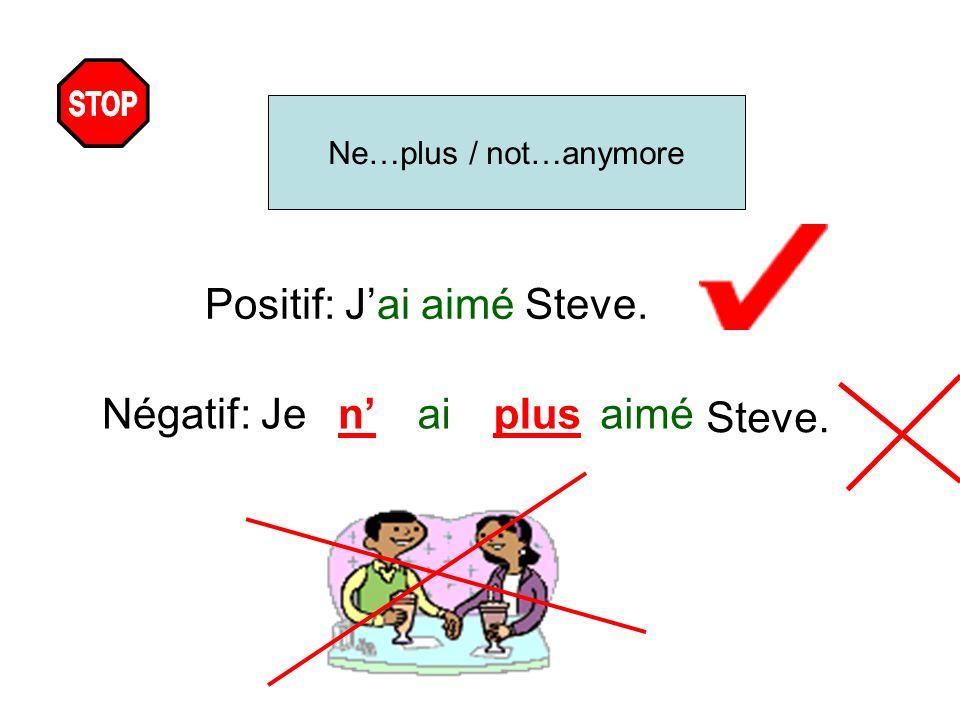Positif: J'ai aimé Steve.