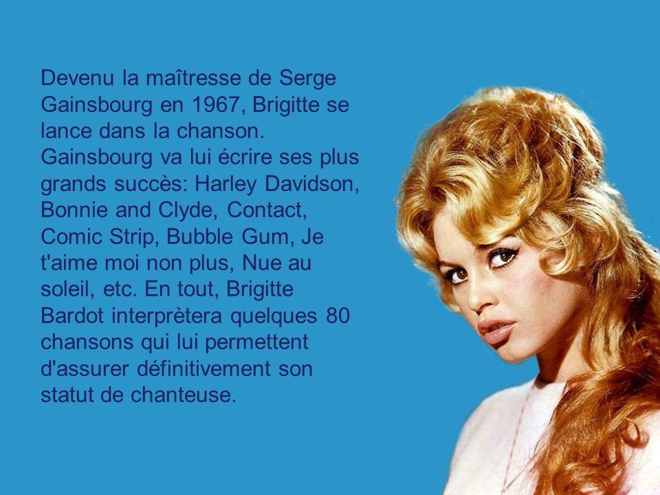 Devenu la maîtresse de Serge Gainsbourg en 1967, Brigitte se lance dans la chanson.