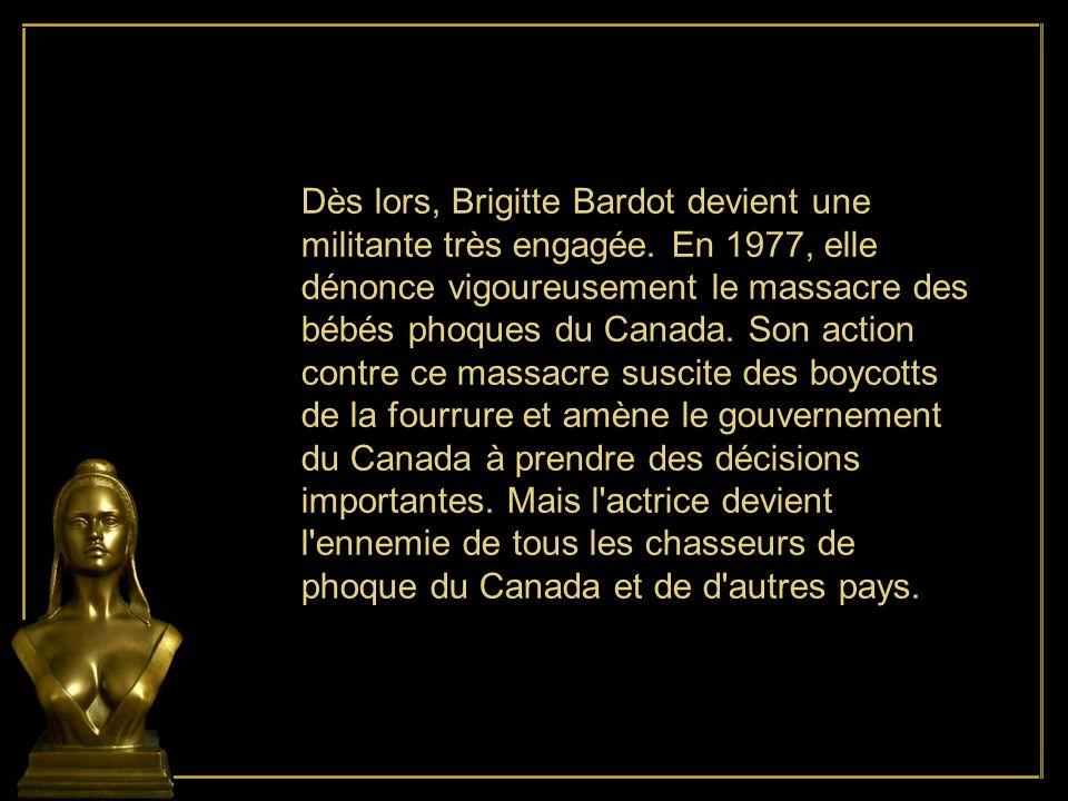 Dès lors, Brigitte Bardot devient une militante très engagée
