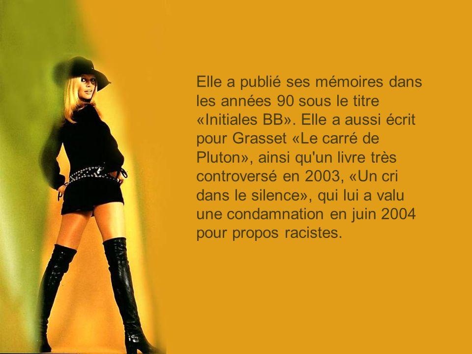 Elle a publié ses mémoires dans les années 90 sous le titre «Initiales BB».