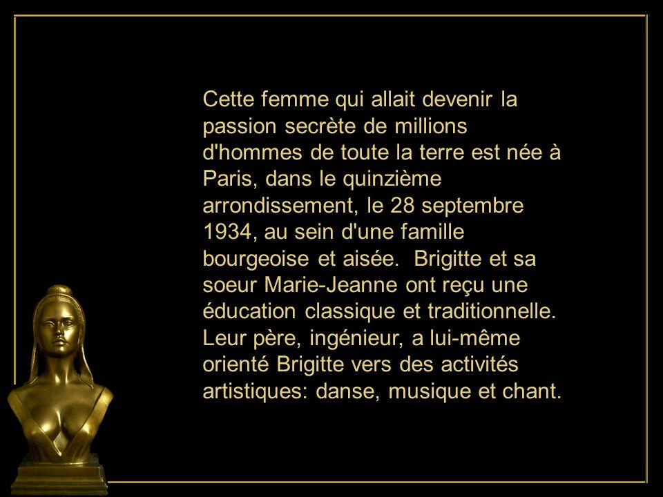 Cette femme qui allait devenir la passion secrète de millions d hommes de toute la terre est née à Paris, dans le quinzième arrondissement, le 28 septembre 1934, au sein d une famille bourgeoise et aisée.
