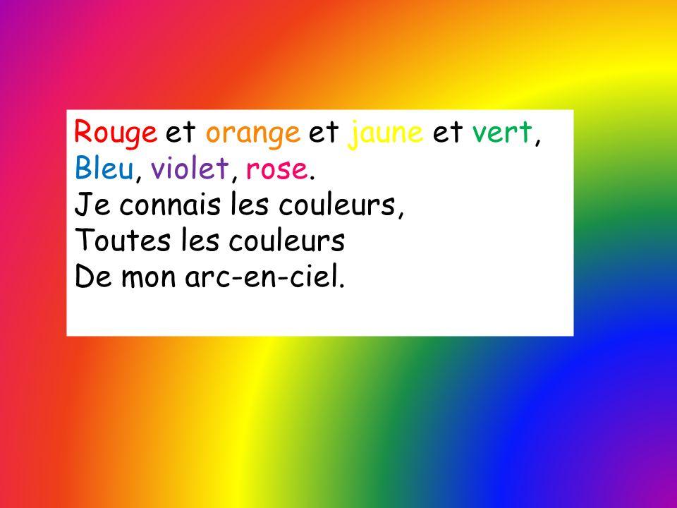 Rouge et orange et jaune et vert,