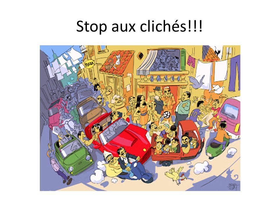 Stop aux clichés!!!