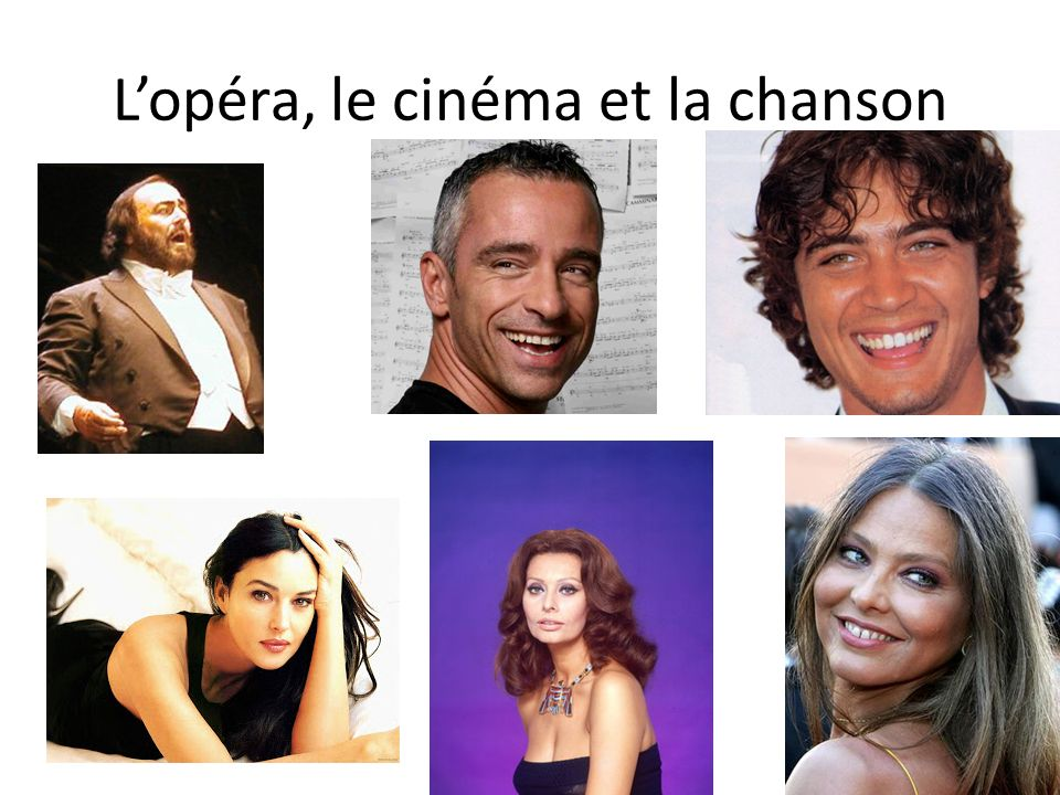 L'opéra, le cinéma et la chanson