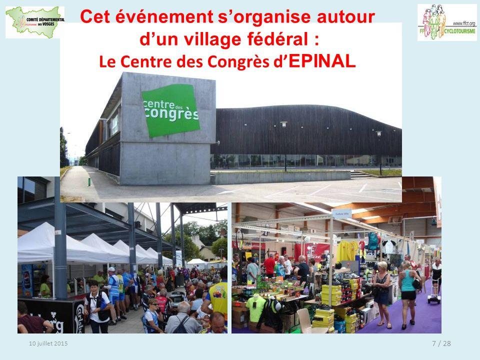 Cet événement s'organise autour Le Centre des Congrès d'EPINAL