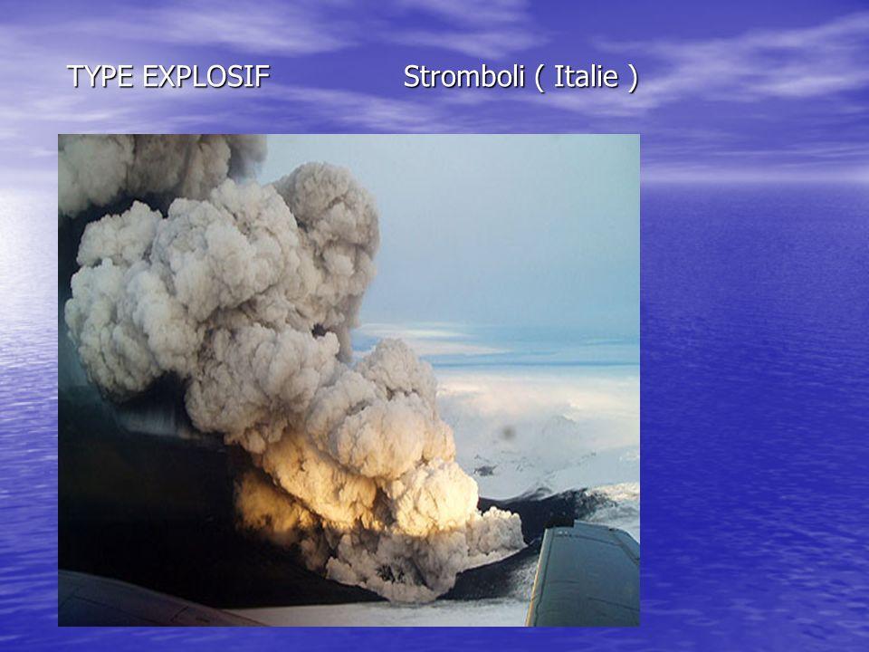 TYPE EXPLOSIF Stromboli ( Italie )