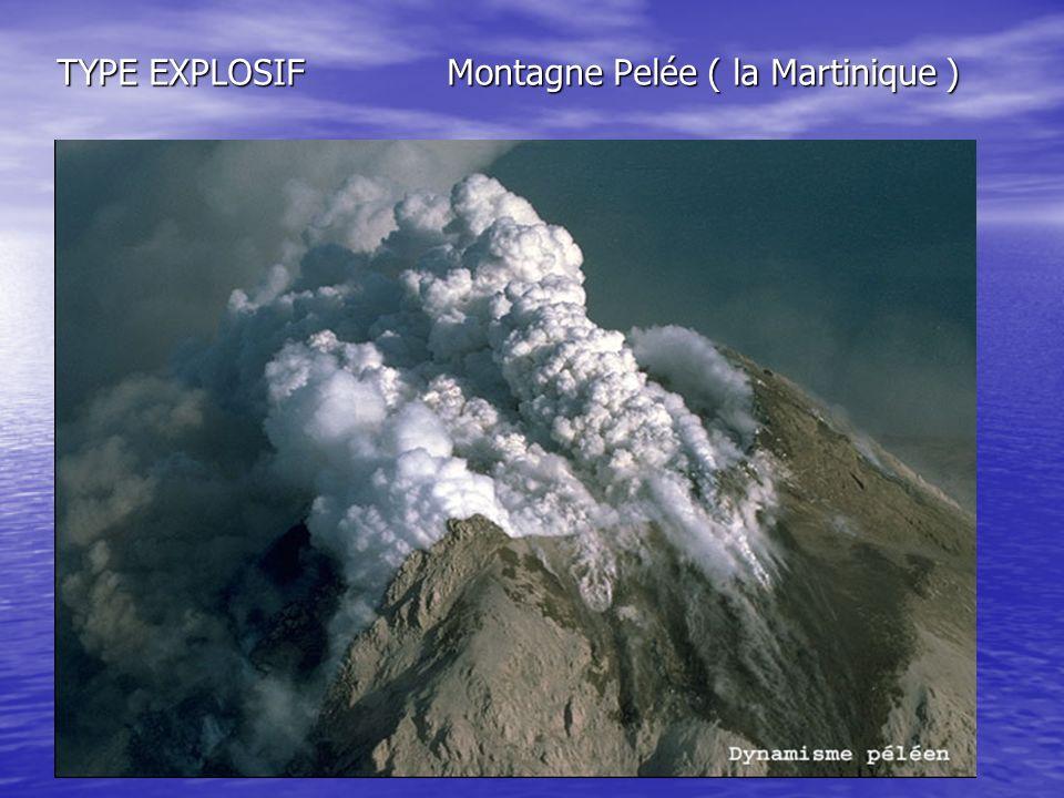 TYPE EXPLOSIF Montagne Pelée ( la Martinique )