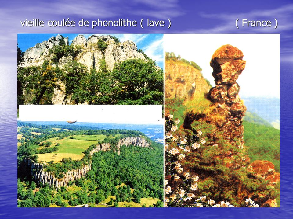 vieille coulée de phonolithe ( lave ) ( France )