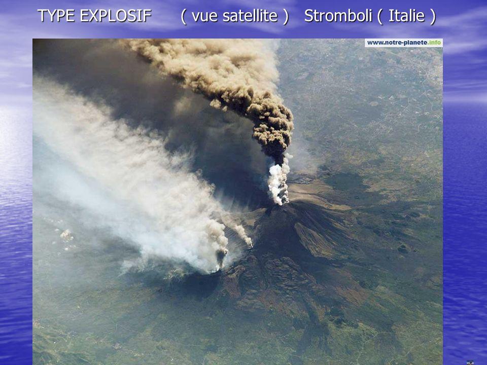TYPE EXPLOSIF ( vue satellite ) Stromboli ( Italie )