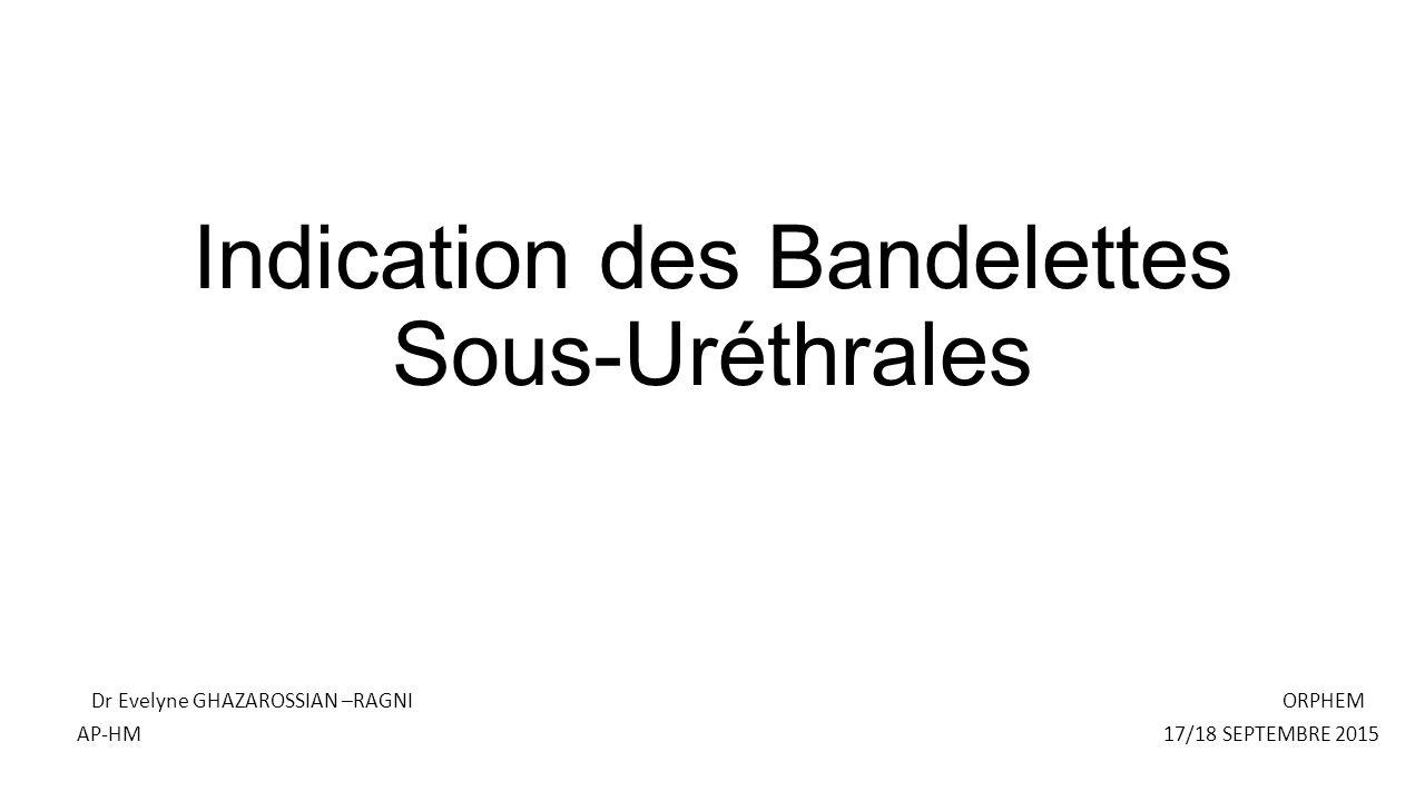 indication des bandelettes sous-ur u00e9thrales