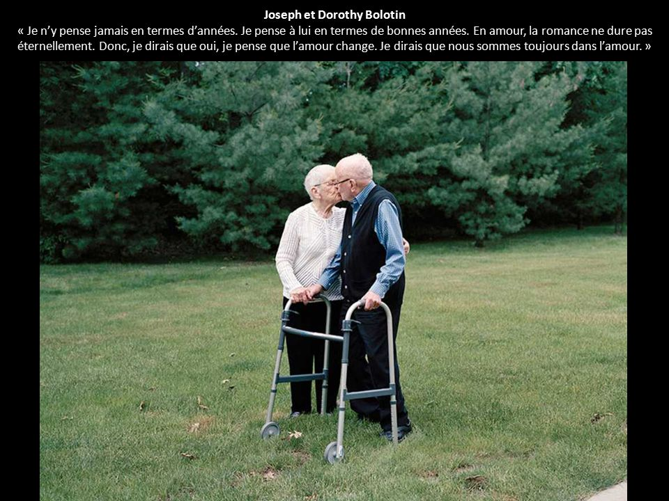 Joseph et Dorothy Bolotin « Je n'y pense jamais en termes d'années