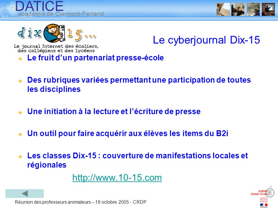 Le cyberjournal Dix-15 Le fruit d'un partenariat presse-école