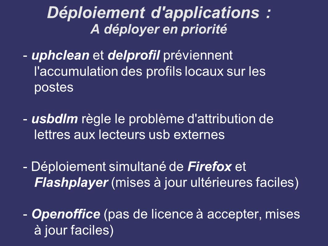 Déploiement d applications : A déployer en priorité