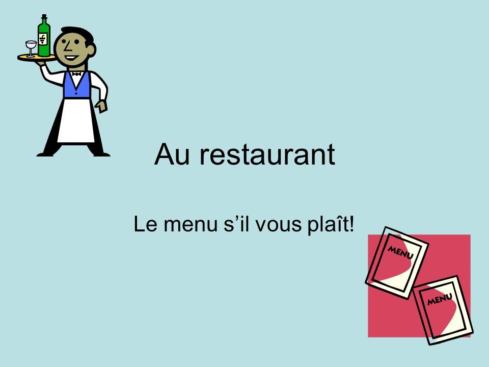 Au restaurant Le menu s'il vous plaît!