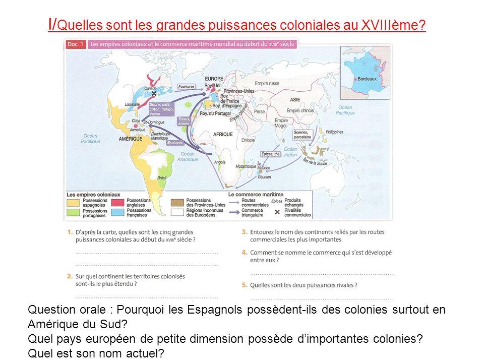 I/Quelles sont les grandes puissances coloniales au XVIIIème