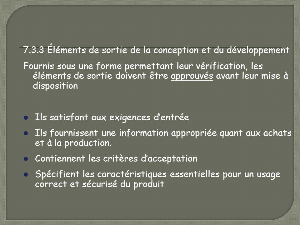 7.3.3 Éléments de sortie de la conception et du développement