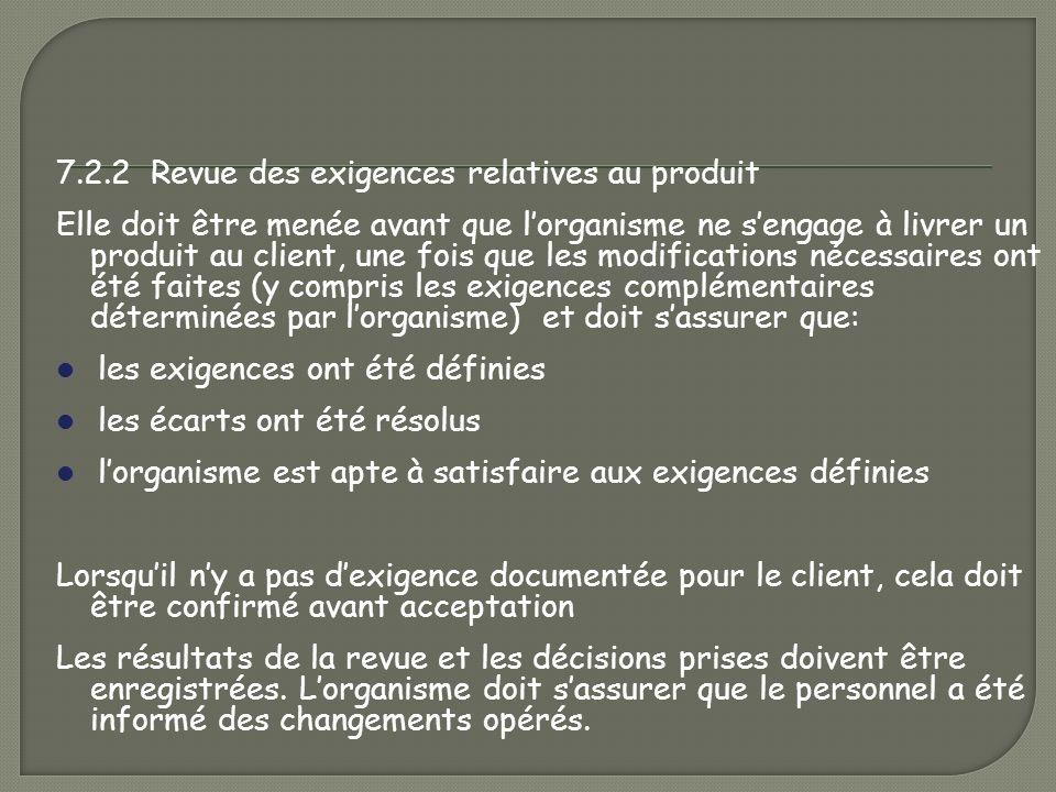 7.2.2 Revue des exigences relatives au produit