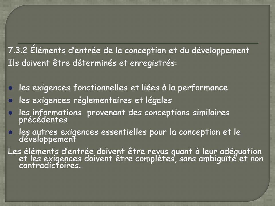 7.3.2 Éléments d'entrée de la conception et du développement