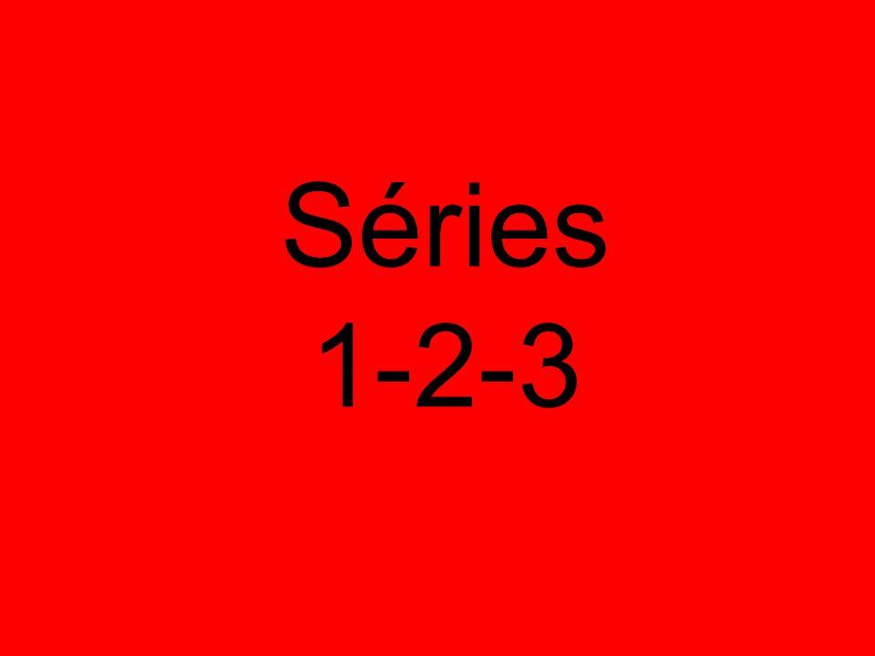 Séries 1-2-3