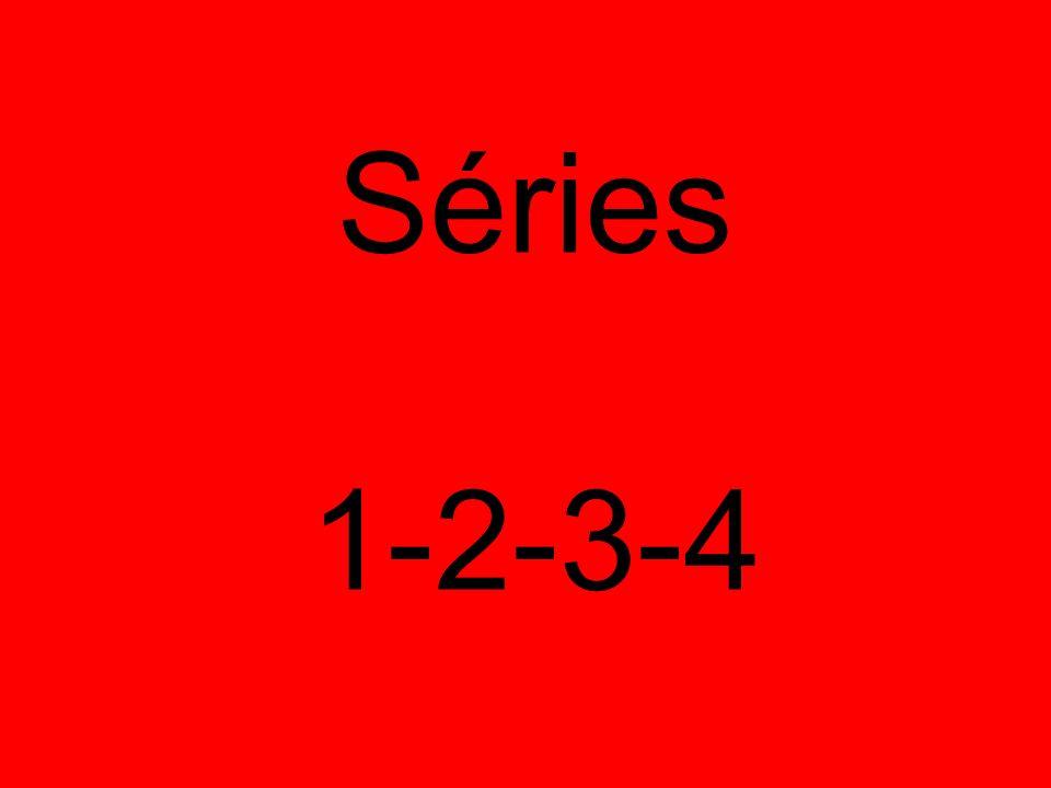 Séries 1-2-3-4