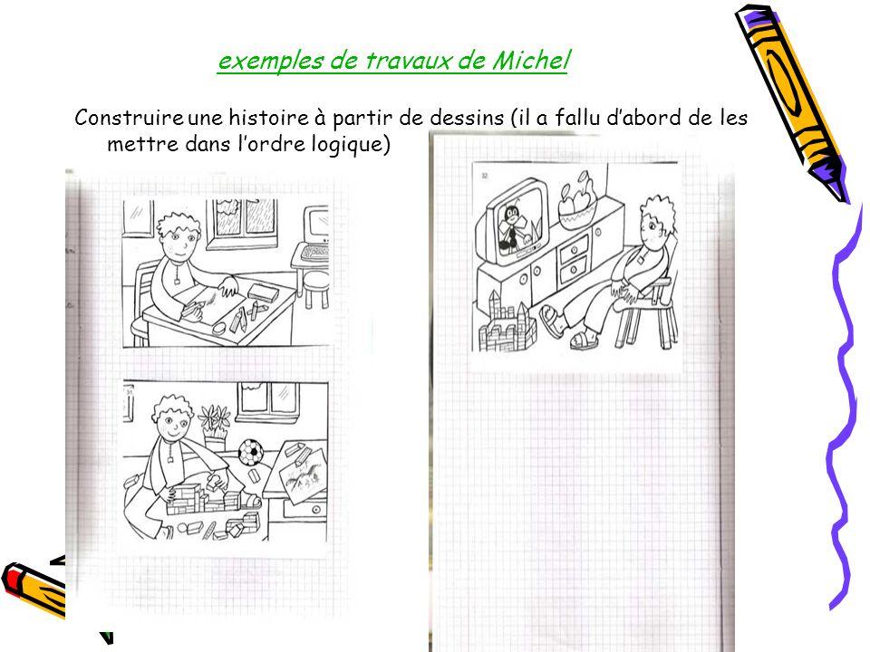 exemples de travaux de Michel