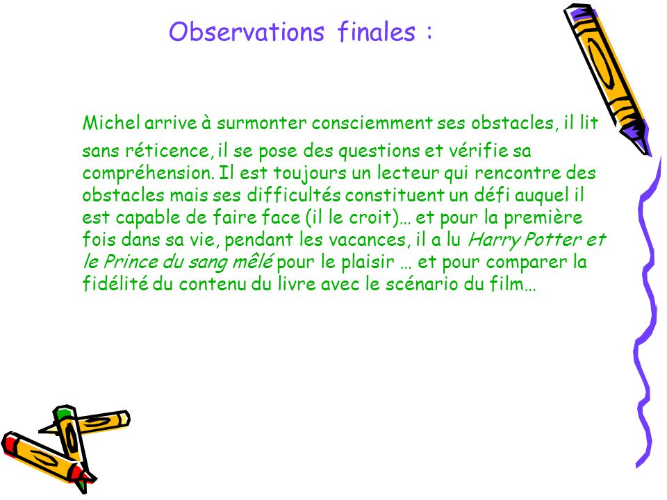 Observations finales :