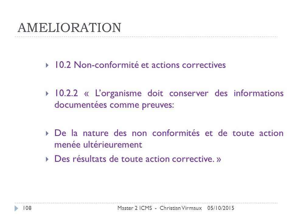 AMELIORATION 10.2 Non-conformité et actions correctives