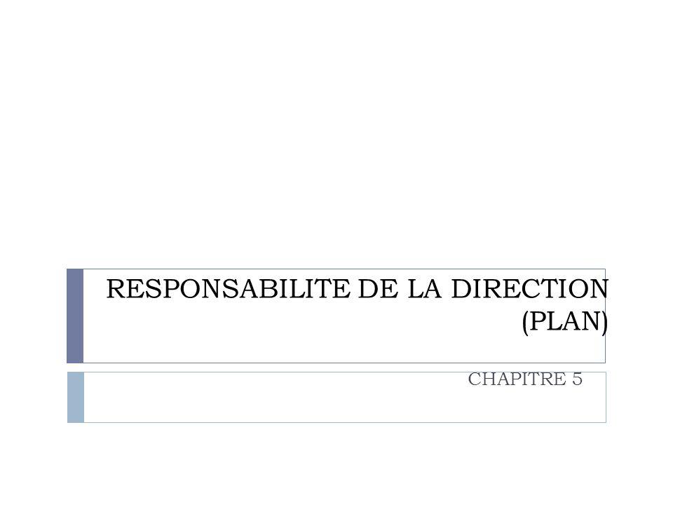 RESPONSABILITE DE LA DIRECTION (PLAN)