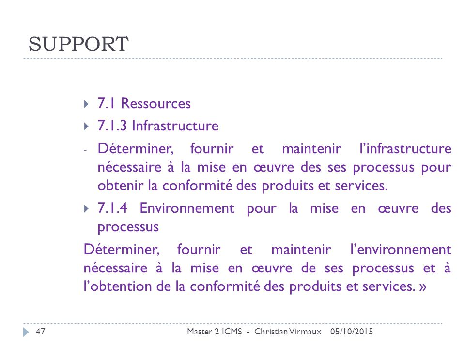 SUPPORT 7.1 Ressources Infrastructure