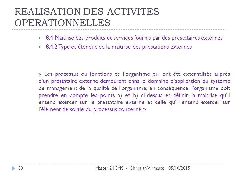 REALISATION DES ACTIVITES OPERATIONNELLES