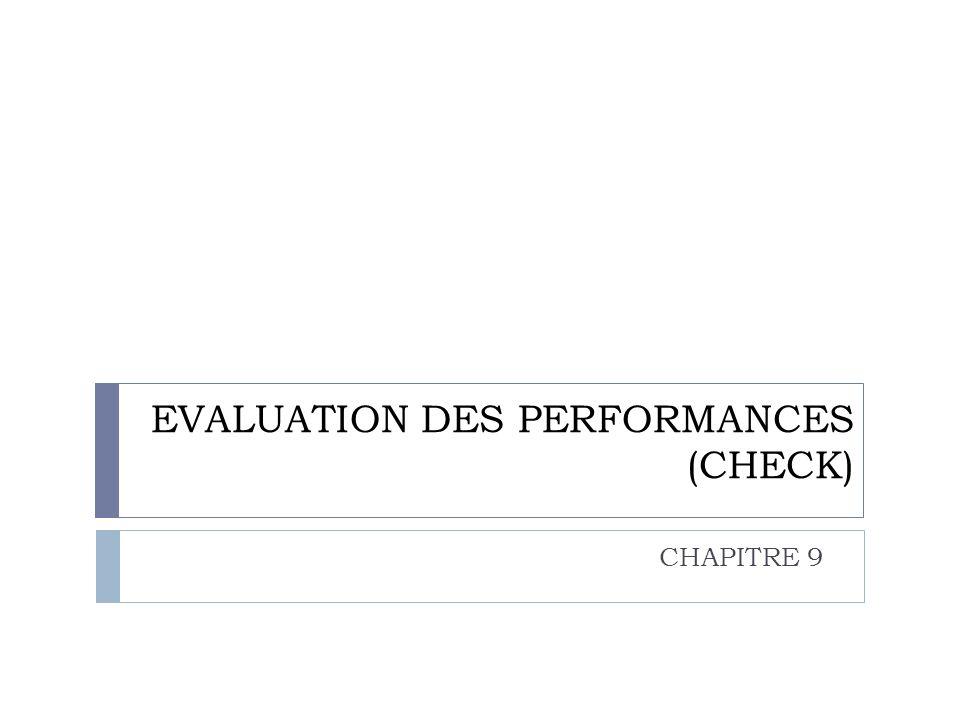 EVALUATION DES PERFORMANCES (CHECK)