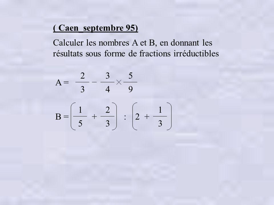 Caen septembre 95 calculer les nombres a et b en for Calculer le nombre de parpaing