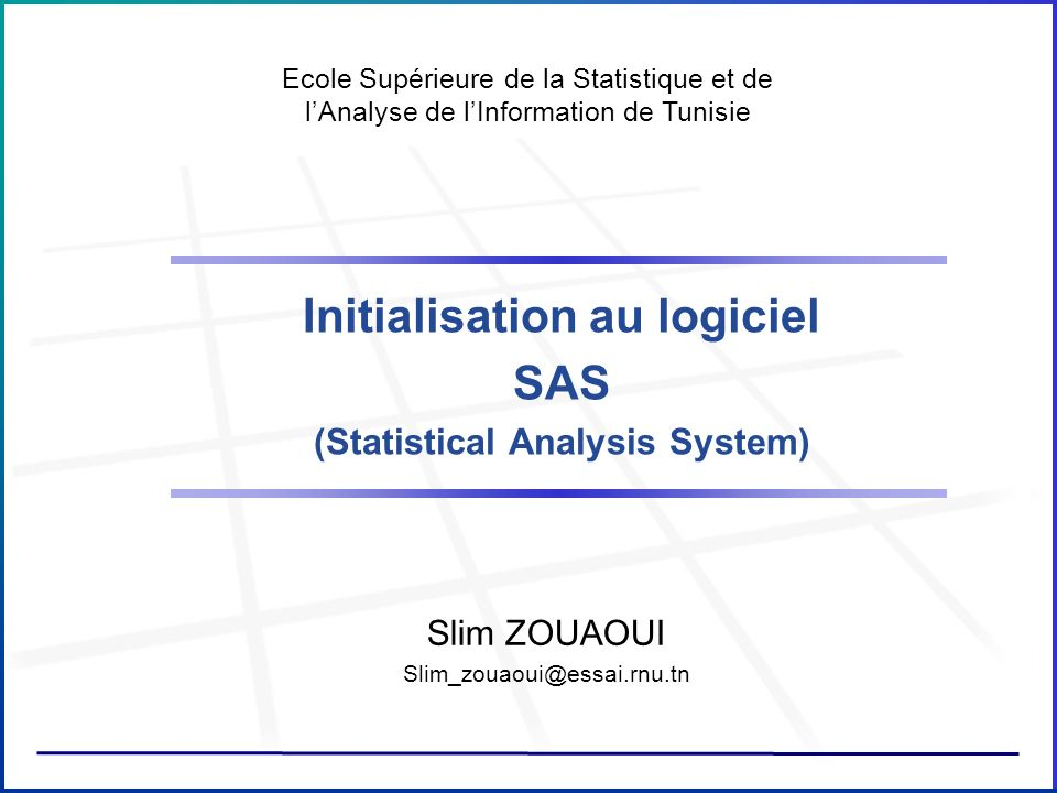 initialisation au logiciel  statistical analysis system